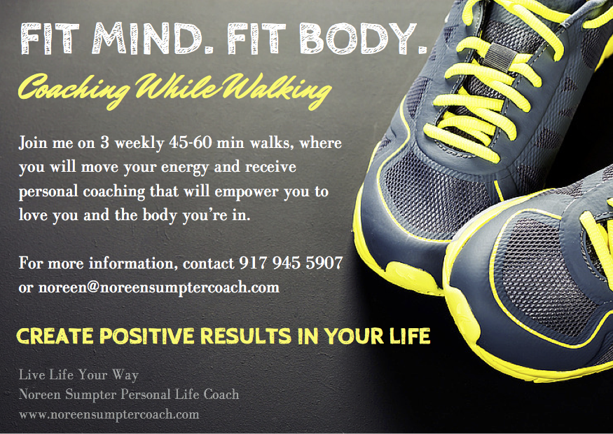 Fit Mind, Fit Body: Personal Life Coaching While Walking!