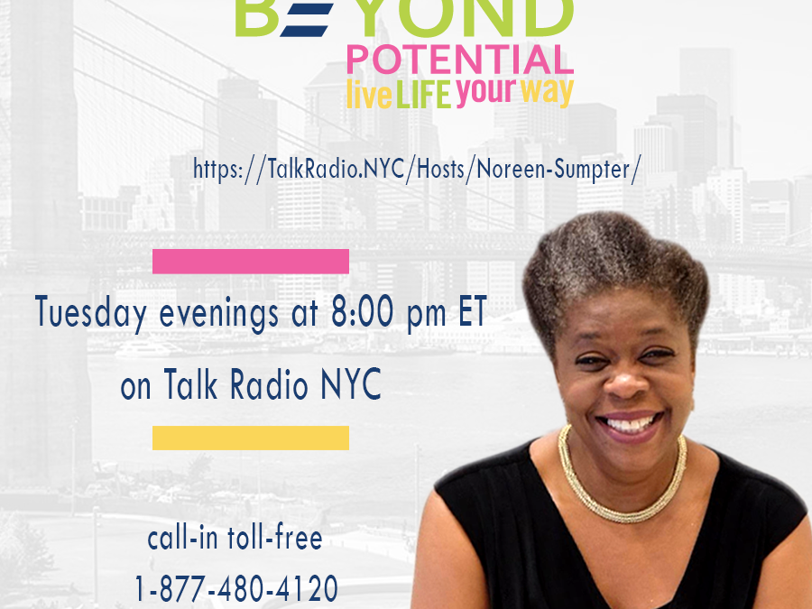 Beyond Potential: Live Life Your Way radio show