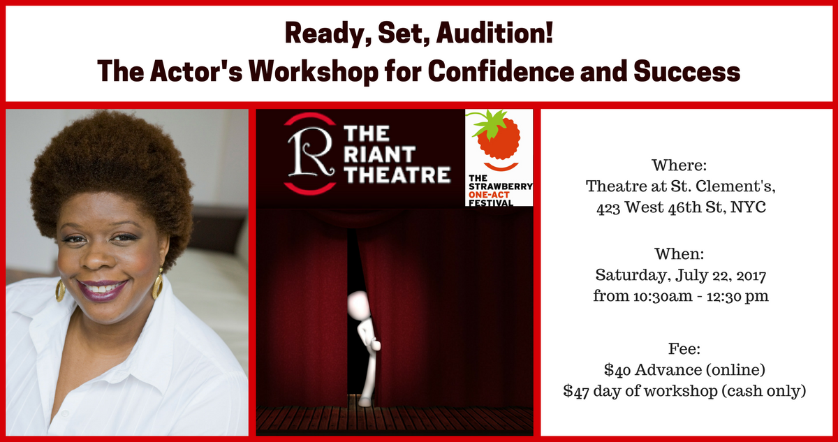 Ready, Set, Audition! The Actor's Workshop for Confidence and Success