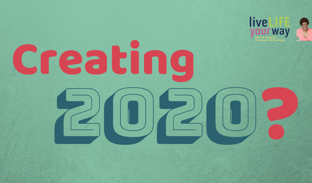 Creating 2020 So Your 2019 is Wonderfully Planned