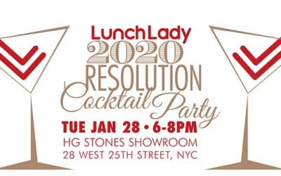 Lunch Lady 2020 Resolution Cocktail Party